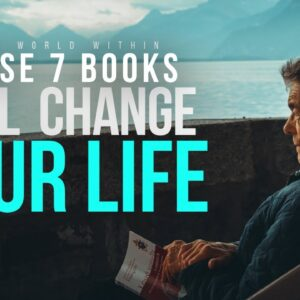 7 Books You Must Read If You Want More Success In Life