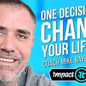 How to Hack Your Mind and Live Your Best Life | Coach Mike Bayer on Impact Theory