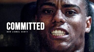 COMMITTED - Best Motivational Video