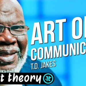 T.D. Jakes Shares This One Secret for Leveling Up Your Communication | Impact Theory