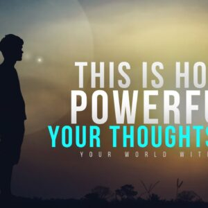 This Is How Powerful Your Thoughts Are | Motivational Speeches Compilation