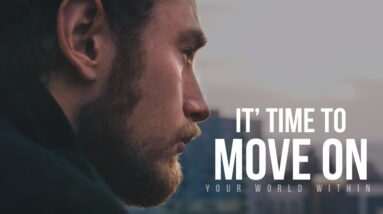 Let Go and Move On | Motivational Speeches Video Compilation