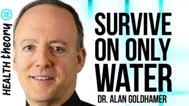 Doctor Reveals How Water Fasting Unlocks Secret Healing Powers | Dr. Alan Goldhamer on Health Theory