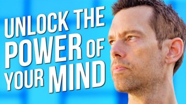 THIS is How You UNLEASH YOUR MIND and UNLOCK YOUR FULL POTENTIAL