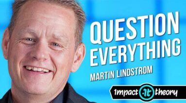 How to Innovate Your Life and Stand Out From the Crowd | Martin Lindstrom on Impact Theory