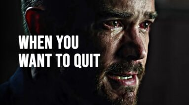 WHEN YOU WANT TO QUIT - Motivational Speech 2021