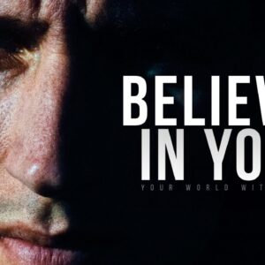 BELIEVE IN YOU | Powerful Motivational Speeches Compilation