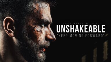 UNSHAKEABLE | Powerful Motivational Speeches Compilation